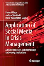 Application of Social Media in Crisis Management : Advanced Sciences and Technologies for Security Applications