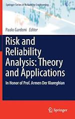 Risk and Reliability Analysis: Theory and Applications : In Honor of Prof. Armen Der Kiureghian
