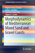 Morphodynamics of Mediterranean Mixed Sand and Gravel Coasts (Springerbriefs in Earth Sciences)