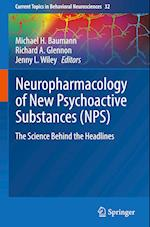 Neuropharmacology of New Psychoactive Substances (NPS) (Current Topics in Behavioral Neurosciences, nr. 32)