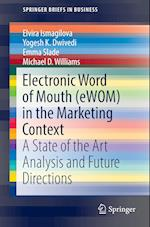 Electronic Word of Mouth (eWOM) in the Marketing Context : A State of the Art Analysis and Future Directions
