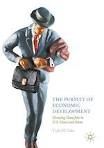 The Pursuit of Economic Development