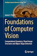 Foundations of Computer Vision : Computational Geometry, Visual Image Structures and Object Shape Detection