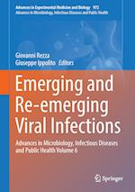 Emerging and Re-emerging Viral Infections : Advances in Microbiology, Infectious Diseases and Public Health Volume 6