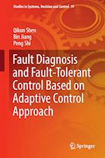 Fault Diagnosis and Fault-Tolerant Control Based on Adaptive Control Approach