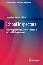School Inspectors : Policy Implementers, Policy Shapers in National Policy Contexts