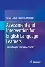 Assessment and Intervention for English Language Learners : Translating Research into Practice