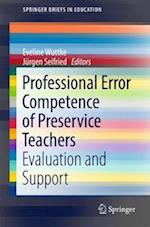 Professional Error Competence of Preservice Teachers : Evaluation and Support