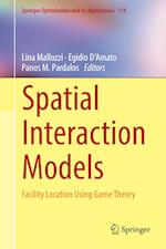 Spatial Interaction Models : Facility Location Using Game Theory