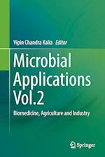 Microbial Applications Vol.2 : Biomedicine, Agriculture and Industry