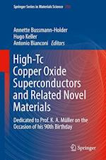 High-Tc Copper Oxide Superconductors and Related Novel Materials : Dedicated to Prof. K. A. Müller on the Occasion of his 90th Birthday