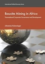 Bauxite Mining in Africa (International Political Economy Series)