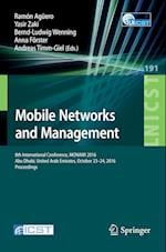Mobile Networks and Management (Lecture Notes of the Institute for Computer Sciences Social, nr. 191)