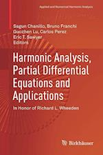 Harmonic Analysis, Partial Differential Equations and Applications : In Honor of Richard L. Wheeden