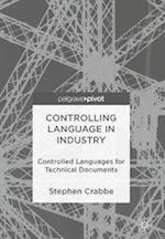 Controlling Language in Industry : Controlled Languages for Technical Documents