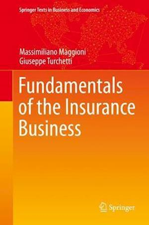 Fundamentals of the Insurance Business