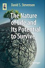The Nature of Life and Its Potential to Survive (Astronomers' Universe)