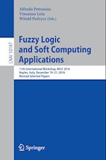 Fuzzy Logic and Soft Computing Applications : 11th International Workshop, WILF 2016, Naples, Italy, December 19-21, 2016, Revised Selected Papers