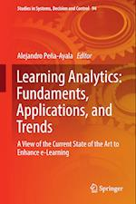 Learning Analytics: Fundaments, Applications, and Trends : A View of the Current State of the Art to Enhance e-Learning