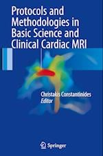 Protocols and Methodologies in Basic Science and Clinical Cardiac MRI