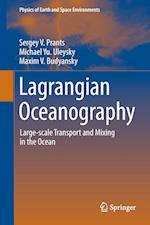 Lagrangian Oceanography : Large-scale Transport and Mixing in the Ocean