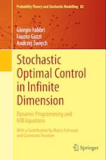 Stochastic Optimal Control in Infinite Dimension : Dynamic Programming and HJB Equations