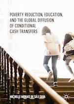Poverty Reduction, Education, and the Global Diffusion of Conditional Cash Transfers