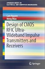 Design of CMOS RFIC Ultra-Wideband Impulse Transmitter and Receiver (Springerbriefs in Electrical and Computer Engineering)