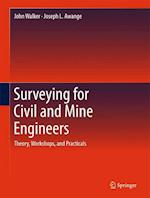 Surveying for Civil and Mine Engineers