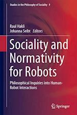 Sociality and Normativity for Robots : Philosophical Inquiries into Human-Robot Interactions