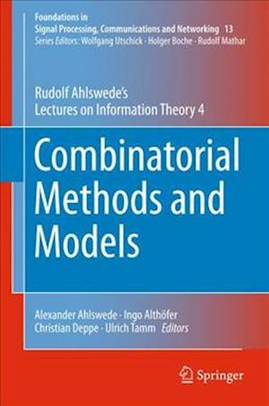 Combinatorial Methods and Models