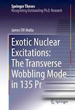 Exotic Nuclear Excitations: The Transverse Wobbling Mode in 135 Pr