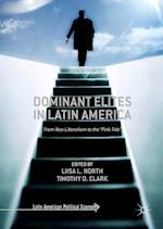 Dominant Elites in Latin America (Latin American Political Economy)