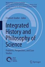 Integrated History and Philosophy of Science : Problems, Perspectives, and Case Studies