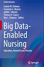 Big Data-Enabled Nursing (HEALTH INFORMATICS)