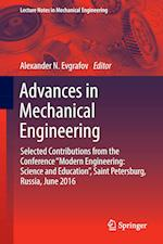 Advances in Mechanical Engineering : Selected Contributions from the Conference