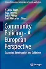 Community Policing - A European Perspective (Advanced Sciences And Technologies for Security Applications)