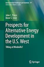 Prospects for Alternative Energy Development in the U.S. West : Tilting at Windmills?