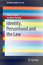 Identity, Personhood and the Law