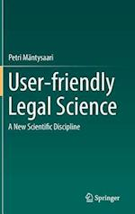 User-friendly Legal Science : A New Scientific Discipline