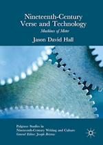 Nineteenth-Century Verse and Technology (Palgrave Studies in Nineteenth-Century Writing and Culture)