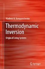 Thermodynamic Inversion : Origin of Living Systems
