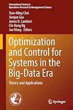 Optimization and Control for Systems in the Big-Data Era : Theory and Applications