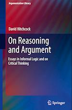 On Reasoning and Argument (Argumentation Library, nr. 30)