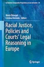Racial Justice, Policies and Courts' Legal Reasoning in Europe