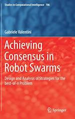 Achieving Consensus in Robot Swarms : Design and Analysis of Strategies for the best-of-n Problem