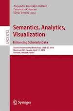 Semantics, Analytics, Visualization. Enhancing Scholarly Data : Second International Workshop, SAVE-SD 2016, Montreal, QC, Canada, April 11, 2016, Rev