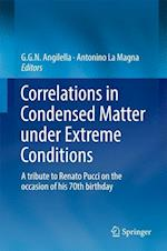 Correlations in Condensed Matter under Extreme Conditions : A tribute to Renato Pucci on the occasion of his 70th birthday