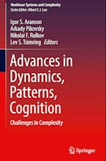 Advances in Dynamics, Patterns, Cognition (Nonlinear Systems and Complexity, nr. 20)