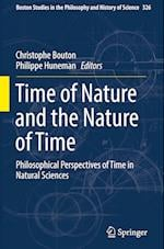 Time of Nature and the Nature of Time (Boston Studies in the Philosophy and History of Science, nr. 326)